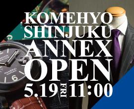 5/19(金) KOMEHYO 新宿ANNEX店オープンまであと6日!