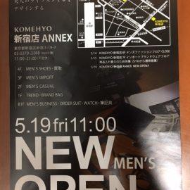 5/19(金) KOMEHYO 新宿ANNEX店オープンまであと5日!