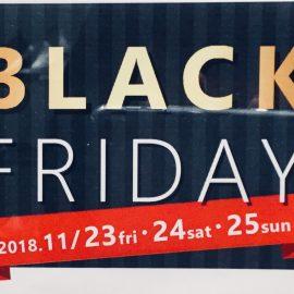 【梅田店メンズフロア】BLACK FRIDAY