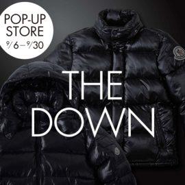 """【第7弾 】POP UP STORE """"THE DOWN"""""""