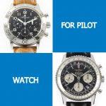 人気時計ブランドの主力パイロットウォッチを紹介 ~パイロットウォッチとはどんな時計?~