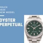 ロレックス2020年新作|話題の「新型オイスターパーペチュアル」を知ろう!